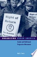 Organizing Urban America