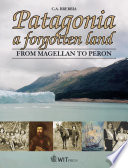 Patagonia, a Forgotten Land Pdf/ePub eBook
