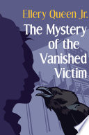 The Mystery of the Vanished Victim Book PDF