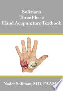 Soliman S Three Phase Hand Acupuncture Textbook