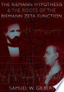 The Riemann Hypothesis And The Roots Of The Riemann Zeta Function