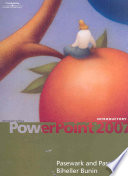 Microsoft Office PowerPoint 2007  Introductory
