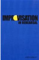Improvisation in Rehearsal