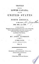 Travels Through Lower Canada, and the United States of North America, in the Years 1806, 1807, and 1808
