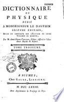 Dictionnaire de physique    Seconde   dition  revue et corrig  e sur l   dition en trois volumes in quarto  par M  Aim   Henri Paulian  Tome premier   troisi  me