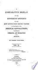 A Comparative Display Of The Different Opinions Of The Most Distinguished British Writers On The Subject Of The French Revolution