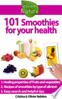 101 Smoothies for your health