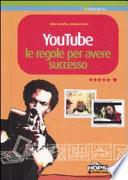 YouTube  Le regole per avere successo