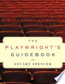 The Playwright s Guidebook
