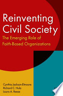 Reinventing Civil Society: The Emerging Role Of Faith-Based Organizations : easy-to-use format to enable architects,...