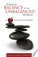 Seeking Balance in an Unbalanced World