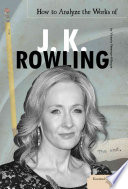 Download How To Analyze The Works Of J K Rowling Pdf/ePub eBook