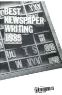 Best Newspaper Writing, 1985 Pdf/ePub eBook