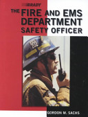 The Fire and EMS Department Safety Officer