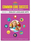 Barron s Common Core Success Grade 4 English Language Arts