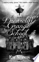 The Secrets of Drearcliff Grange School