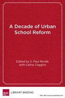 A decade of urban school reform