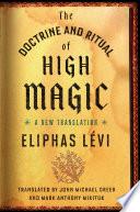The Doctrine and Ritual of High Magic