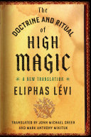 The Doctrine and Ritual of High Magic