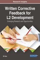 Written Corrective Feedback for L2 Development: Emerging Research and Opportunities