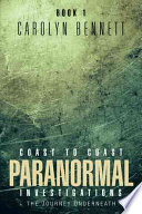 Coast to Coast Paranormal Investigation