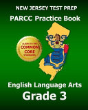 New Jersey Test Prep Parcc Practice Book English Language Arts Grade 3