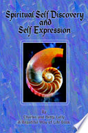Spiritual Self Discovery and Self Expression