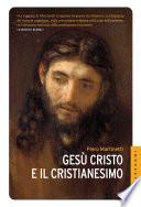 Ges   Cristo e il Cristianesimo