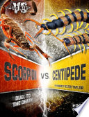 Scorpion vs. Centipede And What May Happen When These