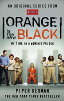 Orange Is The New Black : barely resembles the rebellious young woman who got...