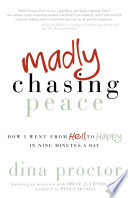 Madly Chasing Peace