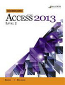 Benchmark Series  Microsoft   Access 2013 Level 2