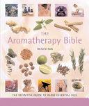 The Aromatherapy Bible