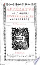 Apparatus Ad Origines Ecclesiasticas