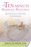 The Ten Minute Marriage Principle