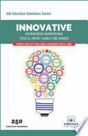Innovative Interview Questions You   ll Most Likely Be Asked Book PDF