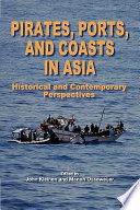 Pirates  Ports  and Coasts in Asia