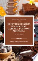 illustration du livre Recettes chocolats, Desserts, Bonbons, Gateaux