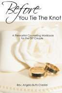 Before You Tie The Knot Premarital Counseling Workbook For The Diy Couple