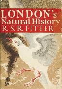 LondonâÂeÂ(tm)s Natural History