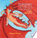 The Red Dragon Ryan Learns How To Fly book