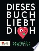 Dieses Buch liebt dich