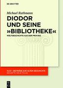 Diodor und seine  Bibliotheke