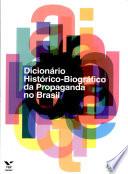 Dicionário histórico-biográfico da propaganda no Brasil