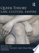 Queer Theory  Law  Culture  Empire