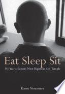 Eat Sleep Sit