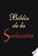 La Biblia De La Seduccion