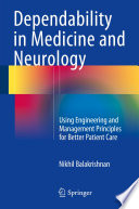 Dependability in Medicine and Neurology