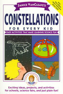 Janice VanCleave s constellations for every kid