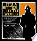 It s a Bitter Little World